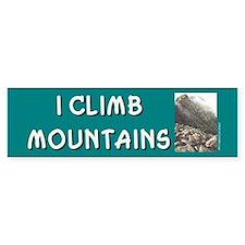 """I Climb Mountains"" Bumper Bumper Sticker"