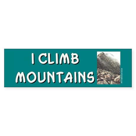 """I Climb Mountains"" Bumper Sticker"