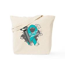Screw Ovarian Cancer Tote Bag