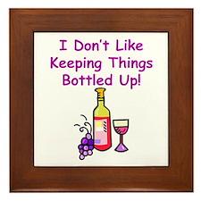 I don't like keeping things bottled up! Framed Til