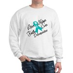 Love Hope Ovarian Cancer Sweatshirt