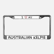 I Love Australian Kelpie License Plate Frame