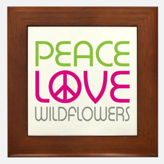 Peace Love Wildflowers Framed Tile
