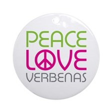 Peace Love Verbenas Ornament (Round)