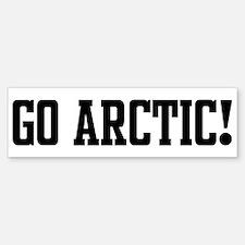 Go Arctic! Bumper Bumper Bumper Sticker