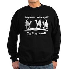 The first no well like the fi Sweatshirt
