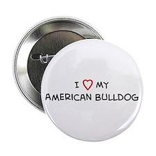 I Love American Bulldog Button
