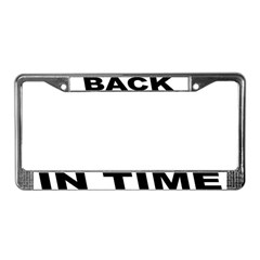 Back In Time License Plate Frame