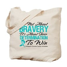 Bravery Ovarian Cancer Tote Bag