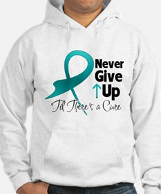 Never Give Up Ovarian Cancer Hoodie