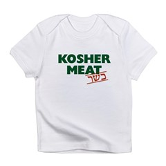 Jewish - Kosher Meat! - Infant T-Shirt