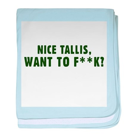Nice Tallis - Pick up Line.. baby blanket
