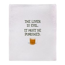 The Liver is Evil It Must Be Throw Blanket