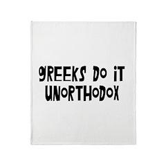 Greeks Do It Unorthodox Shirt Throw Blanket