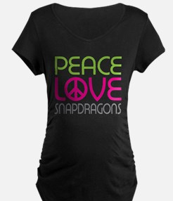 Peace Love Snapdragons T-Shirt