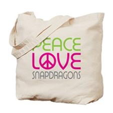 Peace Love Snapdragons Tote Bag