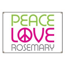 Peace Love Rosemary Banner