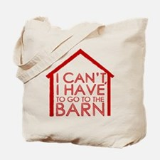 To The Barn Tote Bag