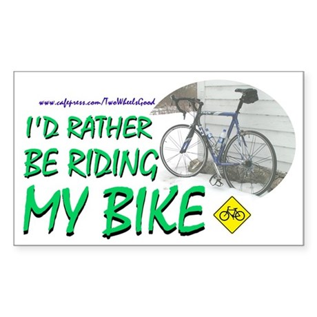 """""""I'd Rather Be Riding"""" 3x5 Rectangle Sticker"""