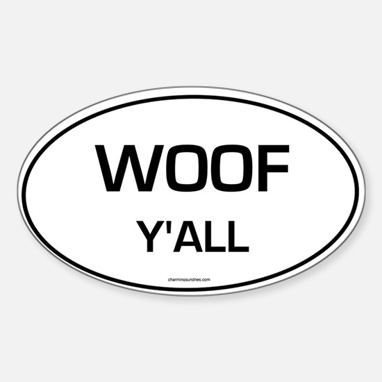 Woof Y'all (Oval) sticker