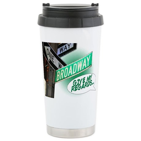 Give my Regards Stainless Steel Travel Mug