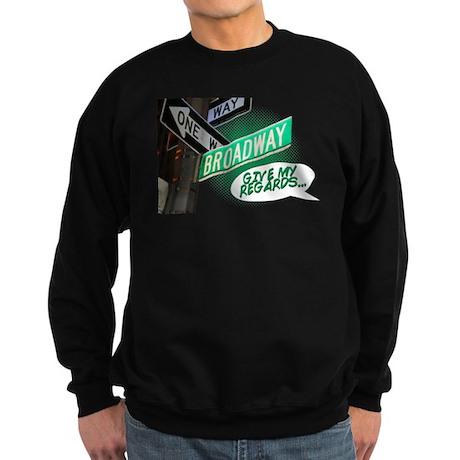 Give my Regards Sweatshirt (dark)