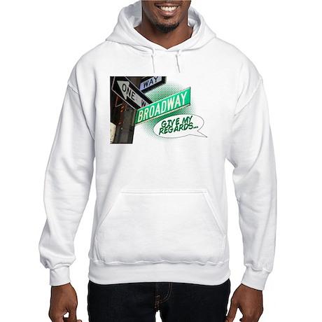 Give my Regards Hooded Sweatshirt