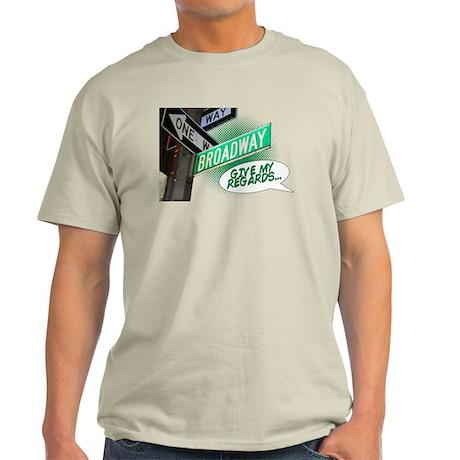 Give my Regards Light T-Shirt