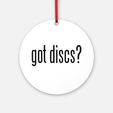 got discs? Ornament (Round)