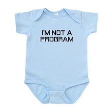 Not A Program Infant Bodysuit