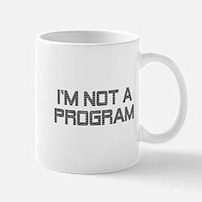 Not A Program Mug