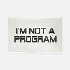 Not A Program Rectangle Magnet