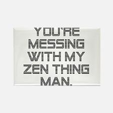 Zen Thing Rectangle Magnet