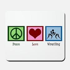 Peace Love Wrestling Mousepad