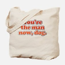 You're the Man Now Dog Tote Bag