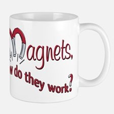 Magnets How Do They Work Mug