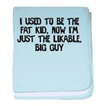 Not Fat Kid Now Likable Big G baby blanket