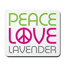 Peace Love Lavender Mousepad