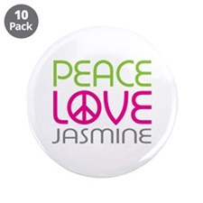 "Peace Love Jasmine 3.5"" Button (10 pack)"