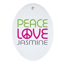 Peace Love Jasmine Ornament (Oval)