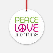 Peace Love Jasmine Ornament (Round)
