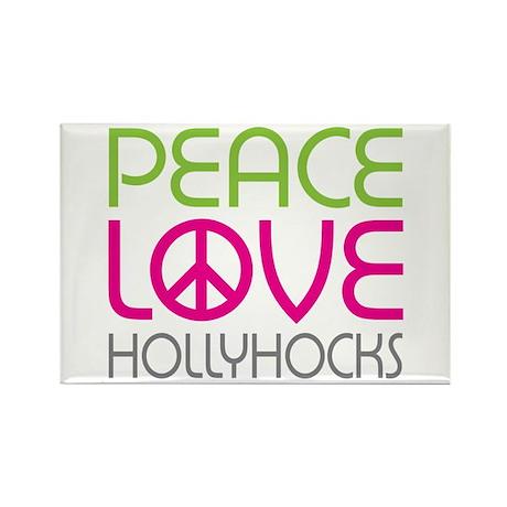 Peace Love Hollyhocks Rectangle Magnet (10 pack)