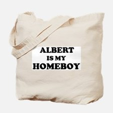 Albert Is My Homeboy Tote Bag