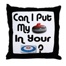 Can I Put My Rock in Your Hou Throw Pillow