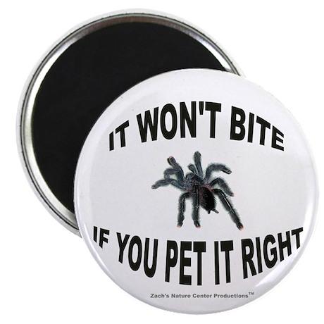 It won't bite if you pet it right! Magnet