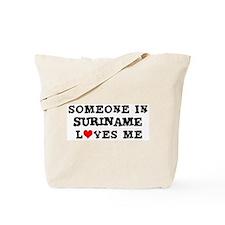 Someone in Suriname Tote Bag