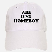 Abe Is My Homeboy Baseball Baseball Cap