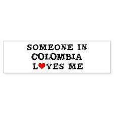 Someone in Colombia Bumper Bumper Stickers