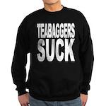 Teabaggers Suck Sweatshirt (dark)