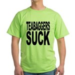 Teabaggers Suck Green T-Shirt